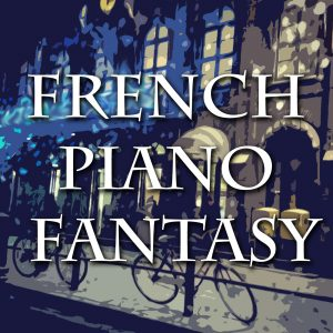 French Piano Fantasy Cover